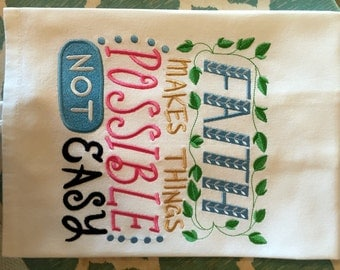 Kitchen Towel - Faith Makes Things Possible