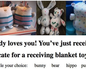 Baby's Flannel Receiving Blanket Animal Gift Certificate ~ Recipient Can Pick from 6 Toy Choices from Their Baby's Blanket