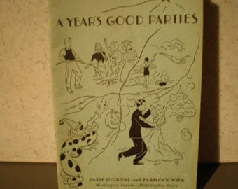 Vintage 1930's How To Throw A Party Guide - A Year's Good Parties
