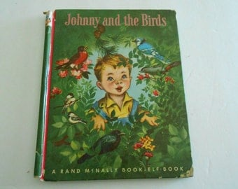 Johnny and the Birds  Rand Mcnally Elf Book  1950
