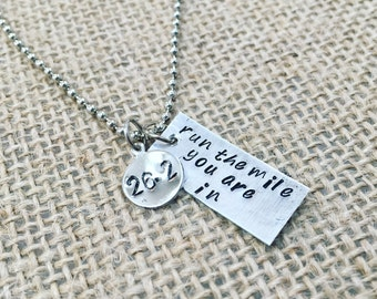 Run The Mile You Are In Necklace (13.1, 26.2, 50k, Ultra)