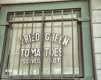 Fried Green Tomatoes, Old Sign Photography, From the Movies