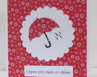 Love You Rain or Shine Card