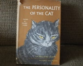 The Personality of the Cat, Its many sided nature as revealed in stories, pictures and poetry, A Hardback Book with DJ, by Brandt Aymar