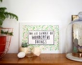 You Are Capable of Wonderful Things - Quote A4 Art Print - Perfect Gift for Children
