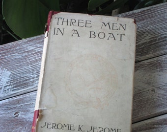 Early 1900s Edition of Three Men in a Boat Book by Jerome K Jerome
