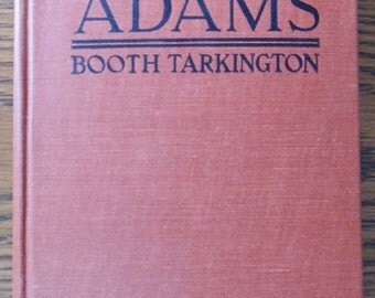 ALICE ADAMS By Booth Tarkington First Edition Hard Cover 1921