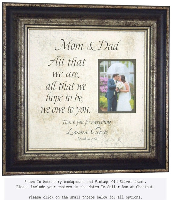 Parents Wedding Gift, MOTHER of the GROOM, All That We Are, All That we hope, Groom, Bridal Shower, Reception, 16 X 16