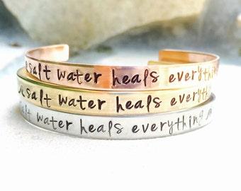 Salt Water Heals Everything Bracelet, Personalized Cuff, Beach Bracelet, Ocean Bracelet, Hand Stamped Cuff, Mother's Day Gift, natashaaloha
