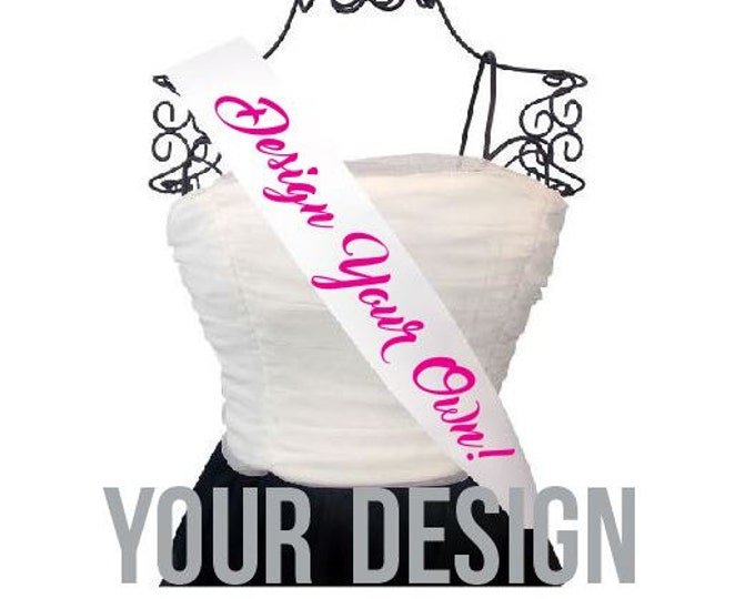 Personalized Sash Create Your Own Custom