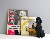 3 vintage poodle care books - Clipping and Grooming your Poodle, Enjoy your Poodle, Know How to Clip a Poodle - vintage dog books