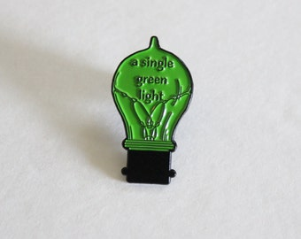 "A Single Green Light Lapel Pin - 1.25"" soft enamel, book lover, literary gifts"