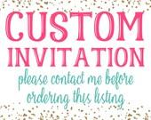 Custom Invitation 4x6 or 5x7 DIGITAL you print your own