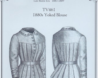 TV461 - Truly Victorian #461, 1880's Yoked Blouse Sewing Pattern