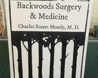 Backwoods Surgery