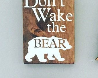 Don't Wake the Bear Wooden Sign