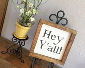 Wood Sign - Hey Y'all - Framed Wood Sign - Table Top Sign - Farmhouse Sign - Home Decor - Gift - Wall Hanging - Southern Living