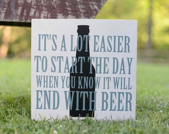 Beer Sign - Beer Drinker - Gift For Dad - Groomsman Gift - Gift for Boyfriend - Painted Wood Sign - Man Cave Sign - Manly Sign - Wall Art
