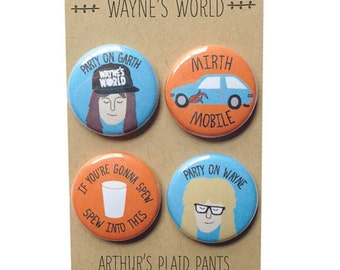 Wayne's World, Wayne's World magnets, Wayne's World pinback buttons