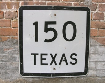 Black White sign metal road sign Texas Gift Coldspring Texas Route 150 Highway Sign Industrial Office Texas Decor Mancave Wall Hanging