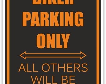 Biker Parking Only Warning Sticker for Bumper Car Laptop Book Fridge Guitar Motorcycle Helmet ToolBox Door PC Boat