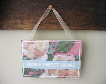 "Roses Sign ""HOME SWEET HOME"" 6""x4"""