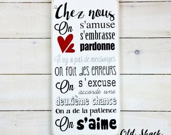 "Wood sign ""Chez nous on s'amuse"" (n# 1-8-005) handmade wood sign, sign in french, family sign, français"