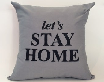 "ON SALE! | 18""X18"" Let's Stay Home Text Pillow Cover"