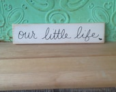 Ivory and Black Our Little Life Sign, Wooden Home Decor Our Life Sign, Gallery Wall Signs