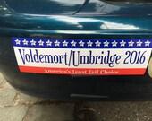 Voldemort/Umbridge 2016 Bumper Sticker