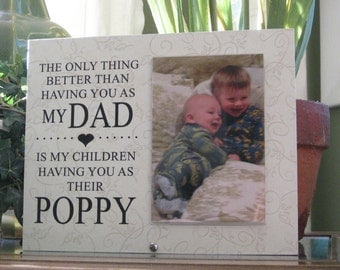 Poppy Gift (SELECT ANY GRANDFATHER Name), Poppy Frame, Poppy Picture Frame, Poppy Photo Frame, 4 x 6 Photo, Saying and Paper Choice