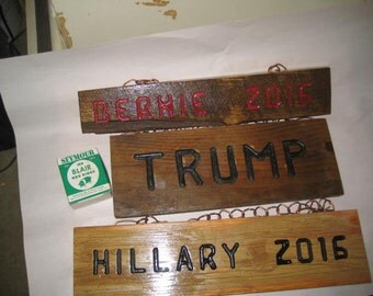 Political Primitive Re-claimed Wood Sign - router cut