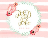 Add a PSD  or AI File to your Order