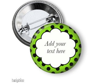 Button name badge Polka Dot pinback button badge, keychain, keyring, badge reel