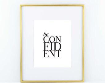 Be Confident Print