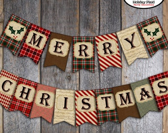 Christmas Bunting Banner - Merry Christmas Banner - Holiday Banner - Printable -Tartan, Scottish, Plaid, Candy Cane Stripe, Woodgrain, Holly