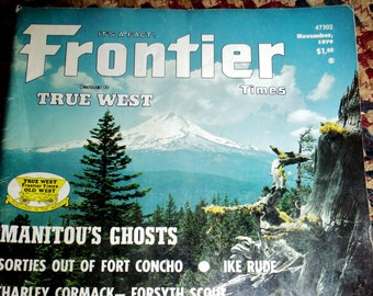 Western Magazines, Frontier Times Magazine dated November, 1979, Vol 53, No 6, Wild West stories, A Partner to True West Magazine.....
