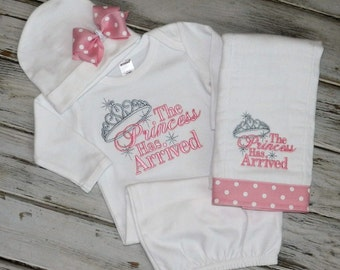 The Princess Has Arrived Long Sleeve Baby Gown, Hat and/or Burp Cloth / Applique / Shower Gift / Baby Gift
