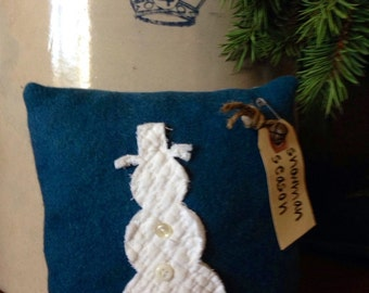 Snowman Season~ Primitive Christmas Pillow Tuck~ Winter Decor~ Blue Winter Holiday Decor~ Bowl filler~ Hand dyed wool~ vintage quilt~ Snow