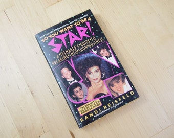 Vintage So You Want To Be A Star! A Teenager's Guide to Breaking Into Show Business Paperback Book 1990