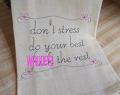 Don't Stress, Do Your Best, F%@# The Rest- Humorous Decorative Cheeky Quirky Funny Sarcastic Subversive Embroidered Kitchen Towel great gift