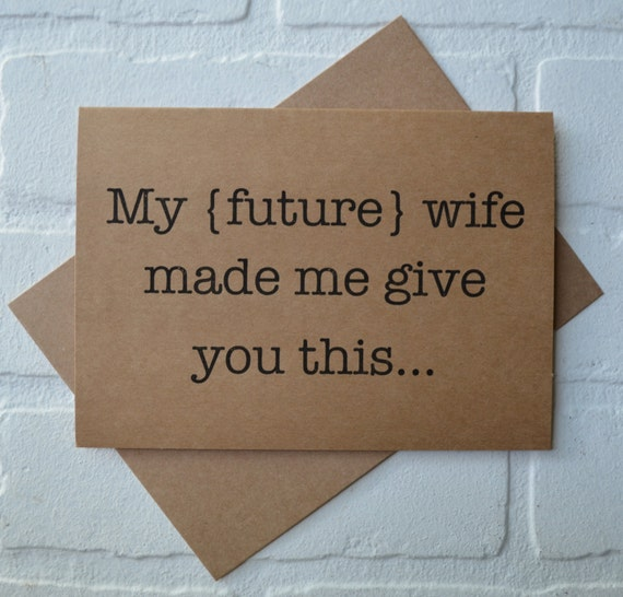 MY FUTURE wife made me will you be my GROOMSMAN card funny card kraft bridal party card groomsman proposal funny wedding cards best man card