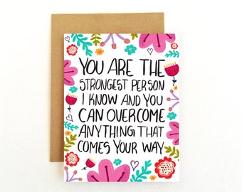 Encouragement Card - Strength Card - Illness Card - You Are The Strongest Person I Know