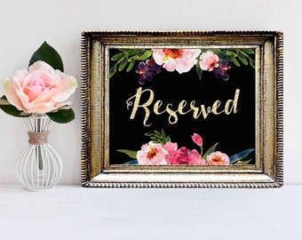 Gold and Floral Wedding Sign-Reserved Sign- Wedding Ceremony Sign- INSTANT DOWNLOAD
