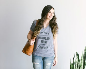 I'm Not A Regular Mom, I'm A Cool Mom T-Shirt • Funny Typographic Mean Girls Tee • Mother's Day Gift • Gift for Cool Moms • FREE SHIPPING
