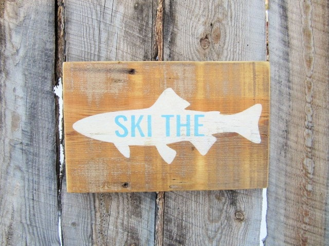 Ski the fish sign rustic home decor ski decor lodge cabin for Ski decorations for home