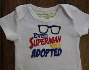 Even Superman was Adopted!