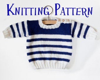 PDF Knitting Pattern - Set Sail Pullover, Baby Child Sweater, Infant Toddler Pullover Knitting Pattern, Baby Nautical Stripes Pullover