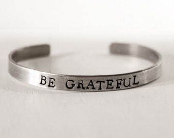 Be Grateful Bracelet, Thankful Jewelry, Month of Thanks, Blessed Mantra Cuff Bracelet, Affirmation Jewelry, Daily Reminder, Inspirational