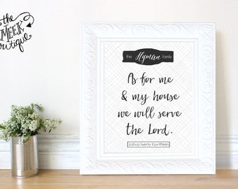 INSTANT DOWNLOAD, As For Me and My House, Personalized Printable, No. 650